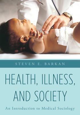 Health, Illness, and Society