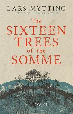 The Sixteen Trees of...