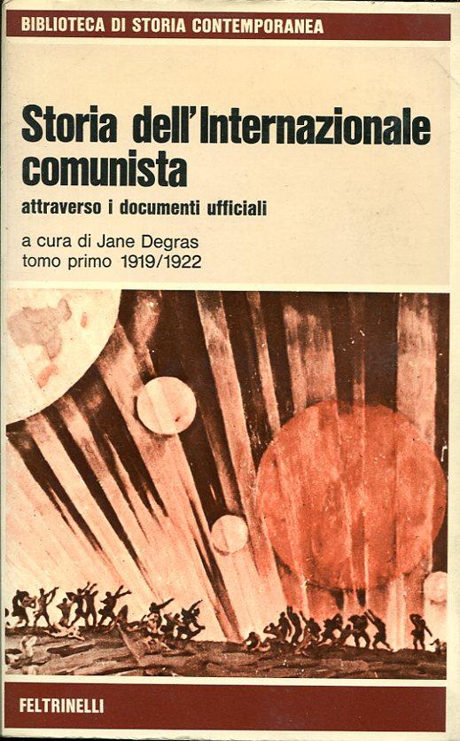 Storia dell'Internazionale comunista attraverso i documenti ufficiali