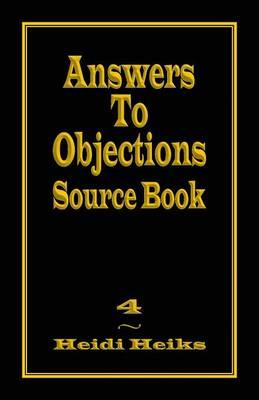 Answers to Objections Source Book