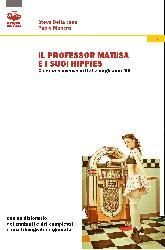 Il professor Matusa ...