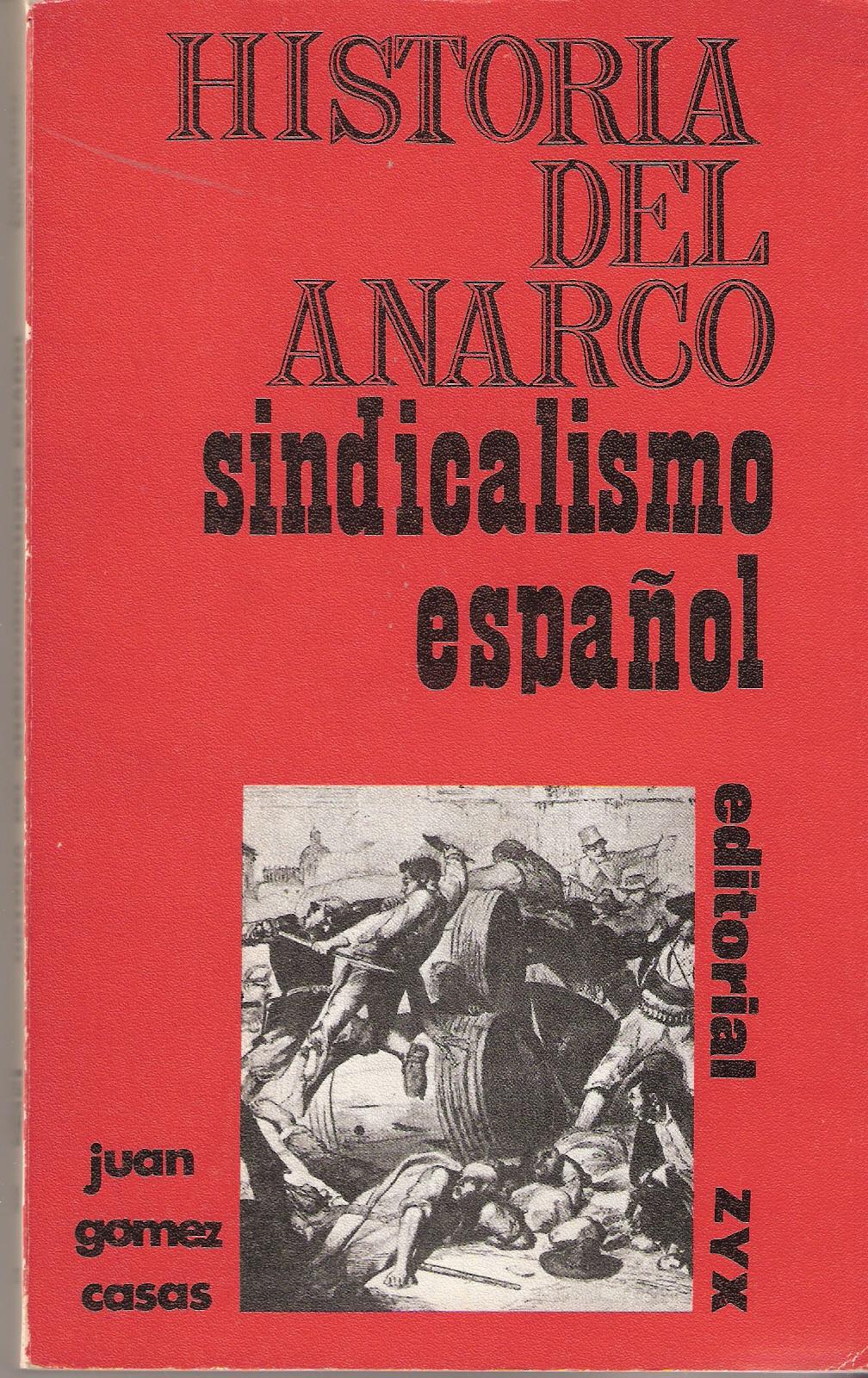 Historia del anarco sindicalismo español