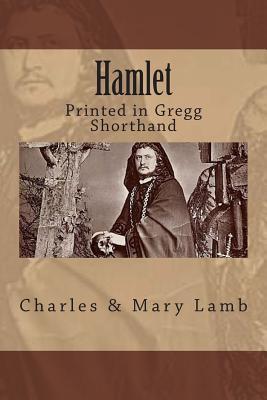Hamlet Printed in Gregg Shorthand