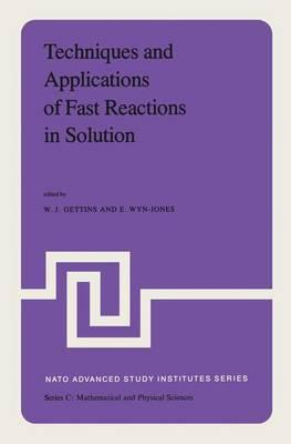Techniques and Applications of Fast Reactions in Solution