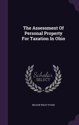 The Assessment of Personal Property for Taxation in Ohio