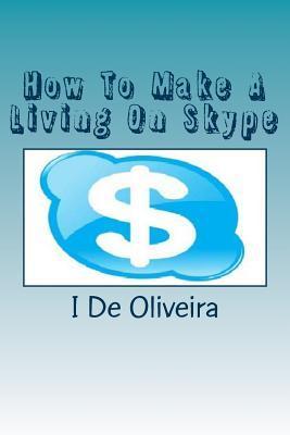 How to Make a Living on Skype