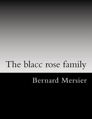 The Blacc Rose Family