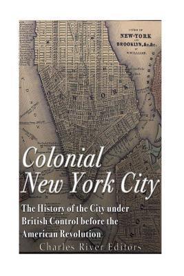 Colonial New York Ci...
