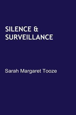 SILENCE & SURVEILLANCE 2/E