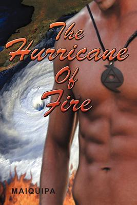 The Hurricane of Fire
