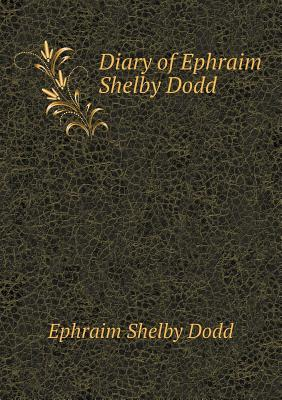 Diary of Ephraim Shelby Dodd