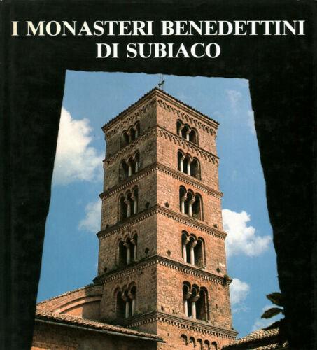 I monasteri benedettini di Subiaco