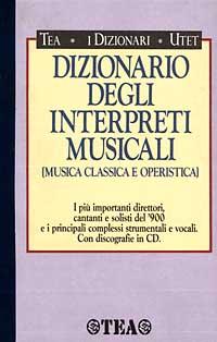 Dizionario degli interpreti musicali