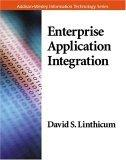 Enterprise Application Integration Addison-Wesley Information Technology Series)