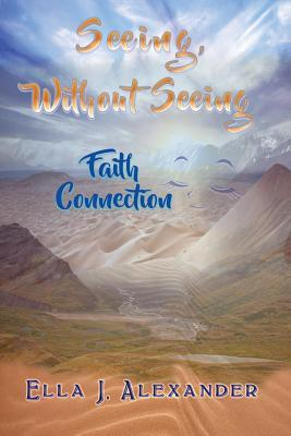 Seeing Without Seeing