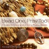 Bead One, Pray Too