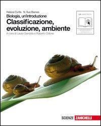 Biologia. Un'introduzione. Classificazione, evoluzione, ambiente. Per le Scuole superiori. Con espansione online