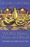 Word, Water, Wine, a...