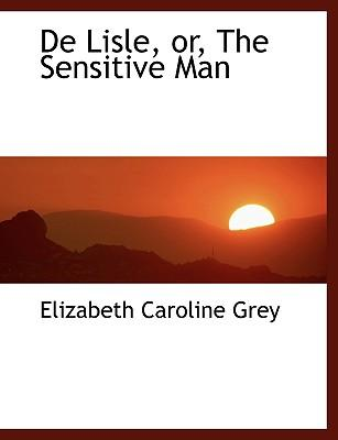 De Lisle, Or, the Sensitive Man