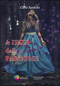 Le iridi della passione