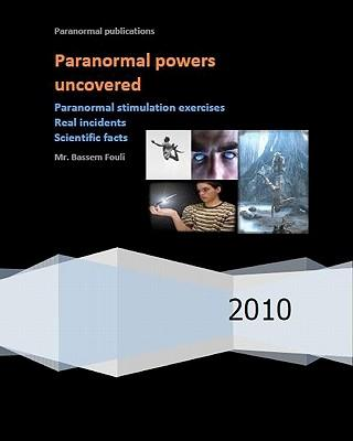 Paranormal Powers Uncovered