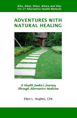 Adventures With Natural Healing