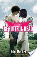 Beautiful Dead: Phoe...