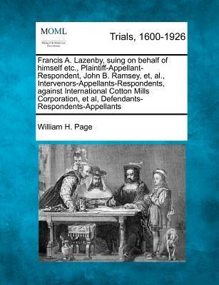 Francis A. Lazenby, Suing on Behalf of Himself Etc, Plaintiff-Appellant-Respondent, John B. Ramsey, Et, Al, Intervenors-Appellants-Respondents. et al, Defendants-Respondents-Appellants