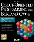 Object-Oriented Programming With Borland C++ 4/Book and Disk