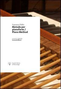 Metodo per pianoforte-Piano method. Ediz. bilingue