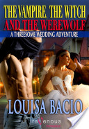 The Vampire, Witch and the Werewolf: A Threesome Wedding Adventure