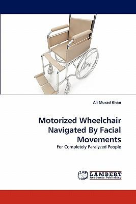 Motorized Wheelchair Navigated By Facial Movements