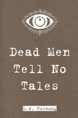 Dead Men Tell No Tal...