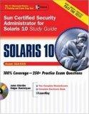 Sun Certified Security Administrator for Solaris 9 and 10: Study Guide