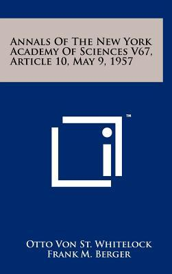 Annals of the New York Academy of Sciences V67, Article 10, May 9, 1957