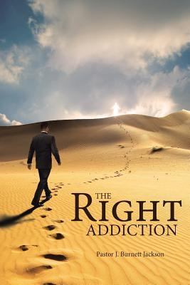 The Right Addiction