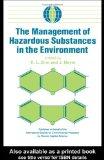 The Management of Hazardous Substances in the Environment