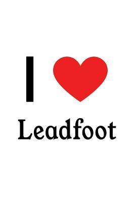 I Love Leadfoot