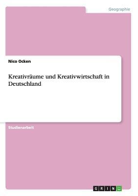 Kreativräume und Kreativwirtschaft in Deutschland