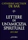 Lettere di un'amicizia spirituale (1651-1662)