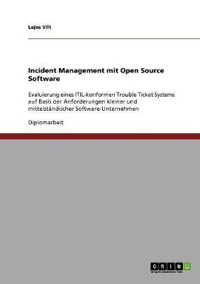 Incident Management mit Open Source Software