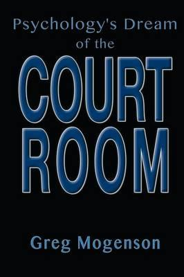 PSYCHOLOGYS DREAM OF THE COURT