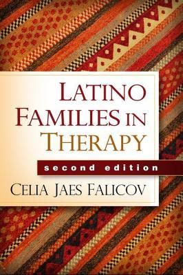 Latino Families in Therapy, Second Edition