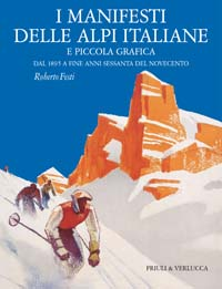 I manifesti delle Alpi Italiane e piccola grafica