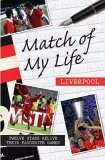 Match of My Life - Liverpool
