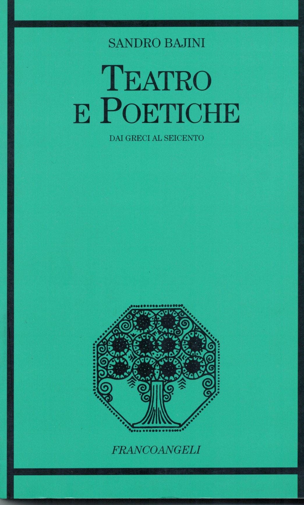 Teatro e poetiche