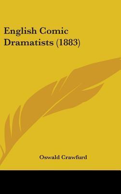 English Comic Dramatists (1883)