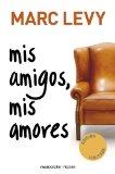 Mis amigos, mis amores