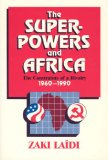 The Superpowers and Africa