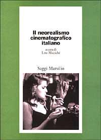 Il neorealismo cinematografico italiano